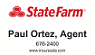 Paul Ortez - Your Local State Farm Agent